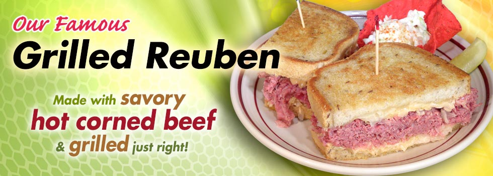 Our Famous Grilled Reuben Made With Savory Hot Corned Beef And Grilled Just Right